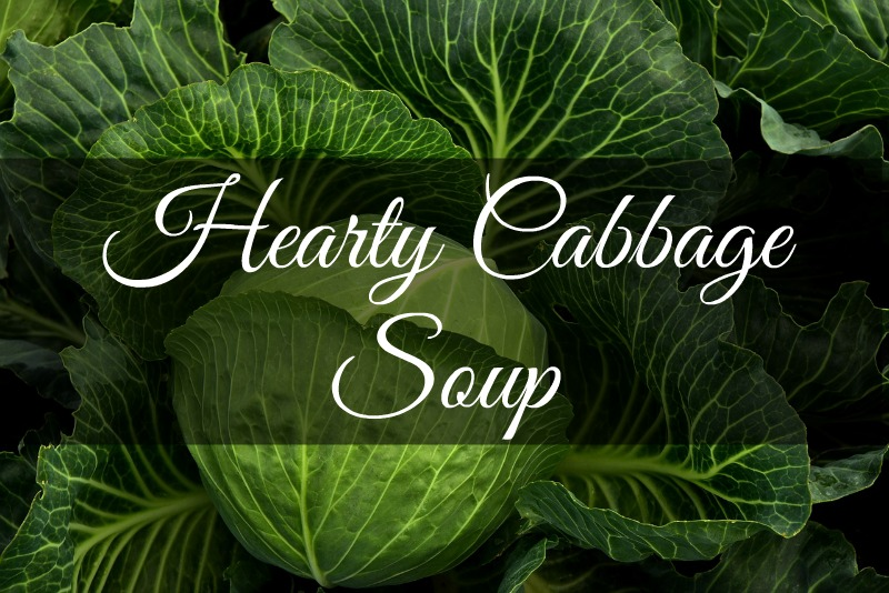 cabbage soup, homemaking, home-cooked, stay on budget, budget friendly, frugal recipes
