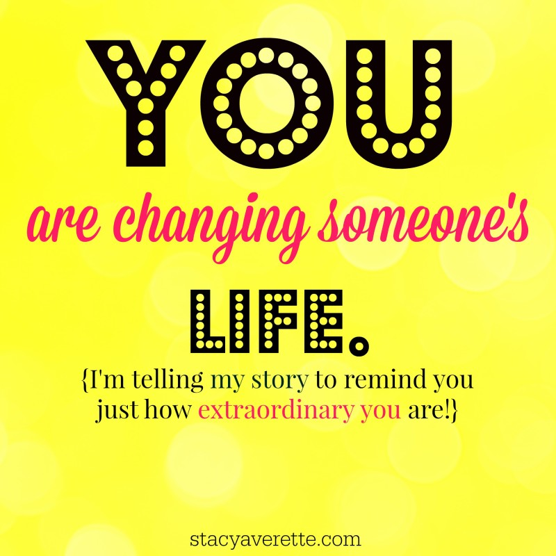 Change a life, extraordinary you, life story