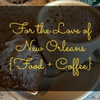 for the love of new orleans food and coffee square