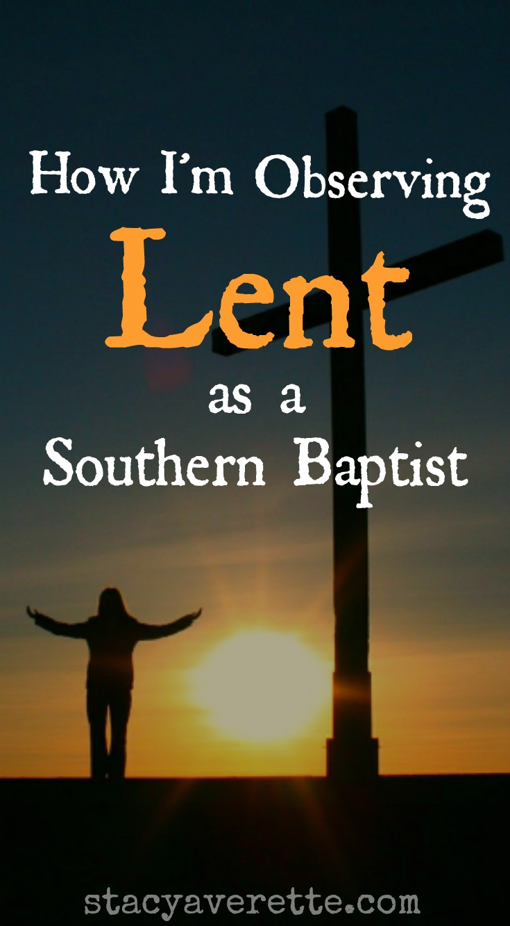 Lent, southern baptists and lent, fasting, complaining